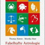 Monika Heer - T. Künne Fabelhafte Astrologie
