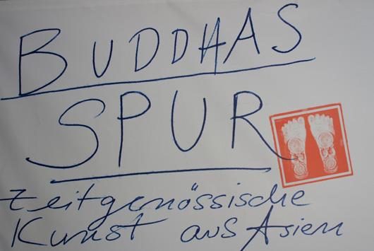 Buddhas Spur - Ausstellung Kunstmuseum Bochum