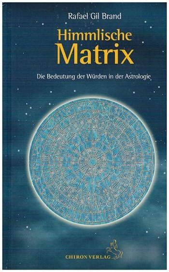 Rafale Gil Brand Himmlische Matrix